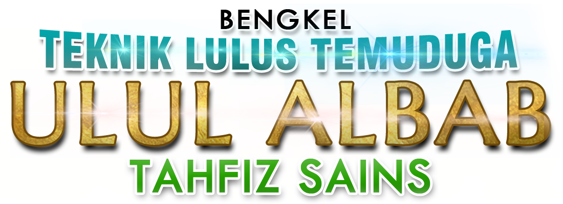 Program Teknik Lulus Temuduga Ulul Albab dan Thafiz Sains lepasan UPSR
